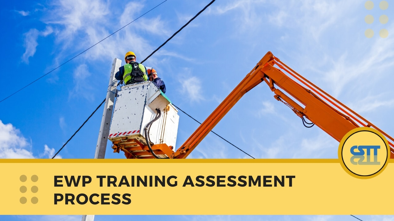 ewp training assessment process