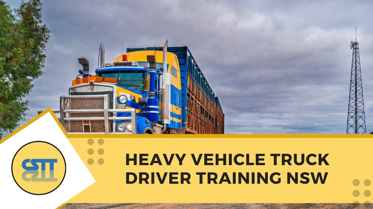 heavy vehicle truck driver training in nsw