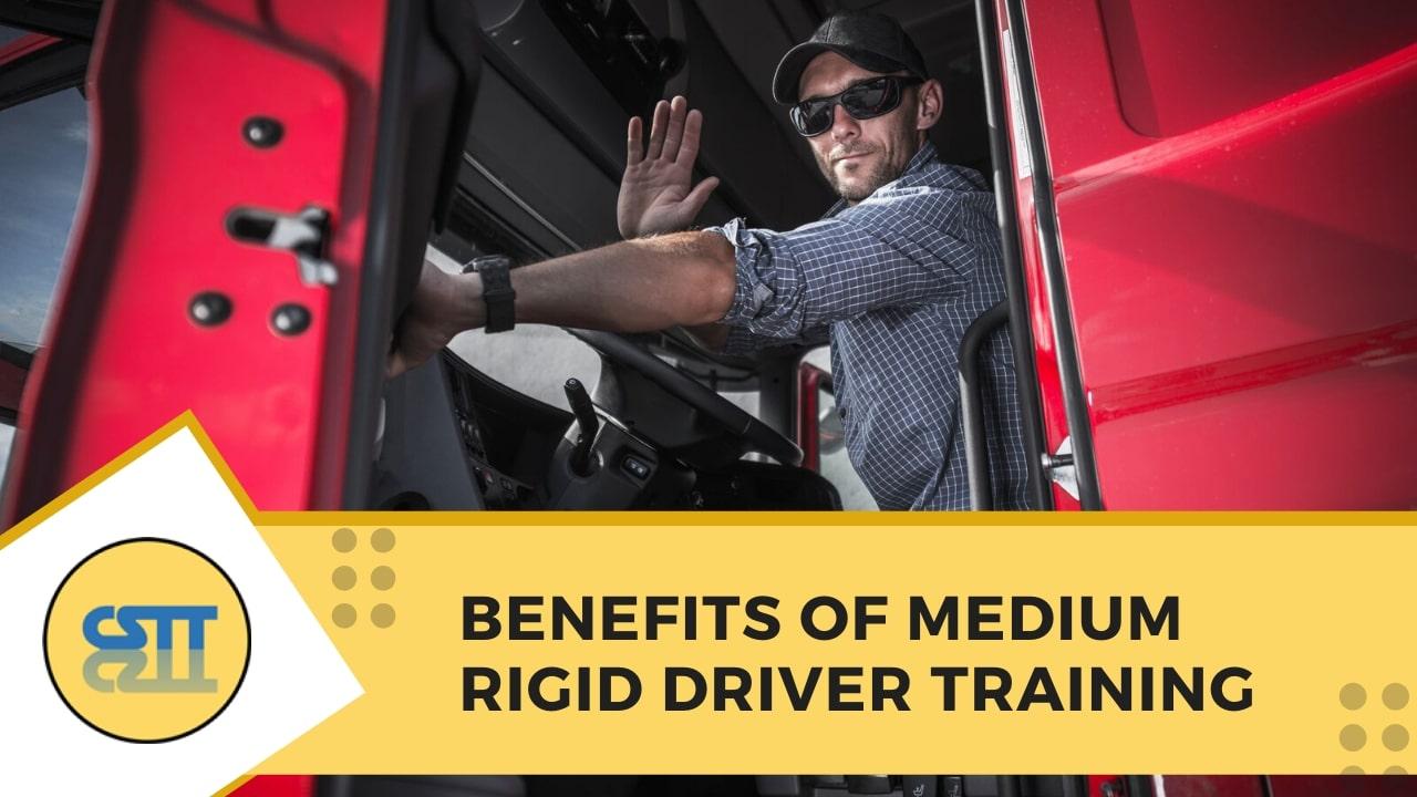 Benefits of Medium Rigid Drivers Training