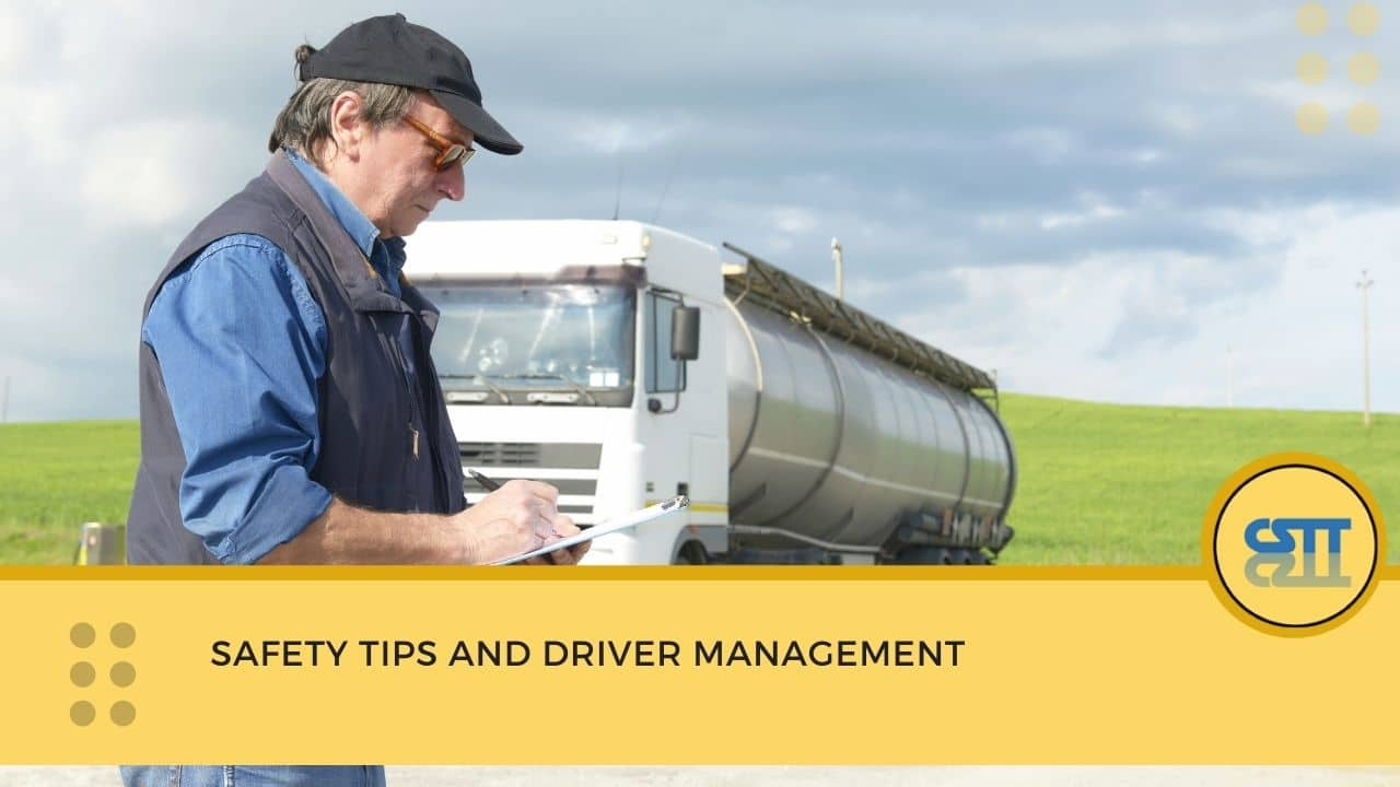 Safety Tips and Driver Management