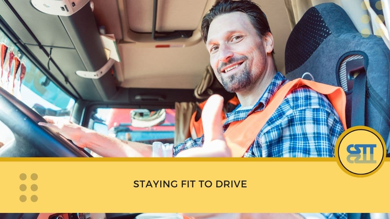 Staying Fit to Drive