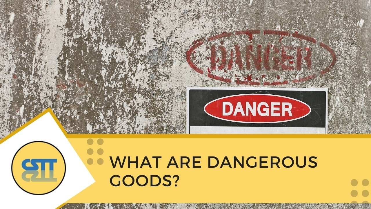 What are Dangerous Goods